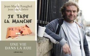 """""""Je tape la manche"""" : il raconte sa vie de SDF dans un livre, qui devient un succès"""